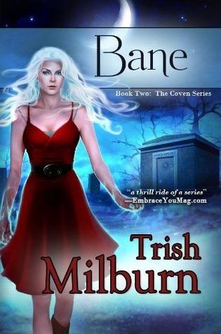 Bane by Trish Milburn