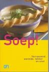 Soep!  by Anneke Ammerlaan
