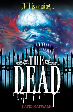 The Dead by David Gatward