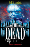 The Dead (The Dead #1)