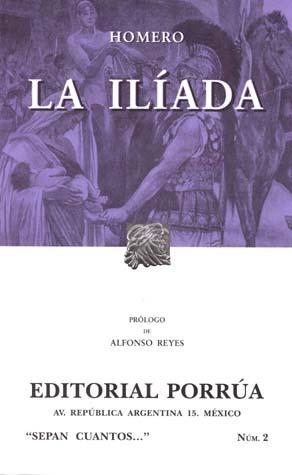 La Ilíada (Sepan Cuantos, #2)