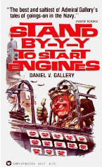 Stand By-Y-Y To Start Engines by Daniel V. Gallery