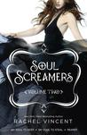 Soul Screamers Volume Two (Soul Screamers #3, 3.5, 4)