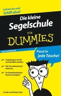 Die kleine Segelschule für Dummies - Das Pocketbuch