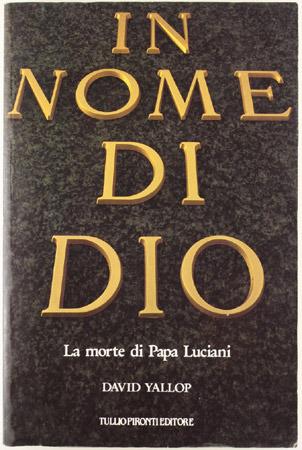 In nome di Dio: La morte di papa Luciani