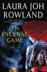 The Incense Game by Laura Joh Rowland