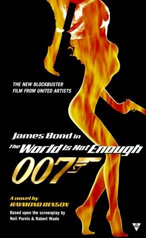 The World is Not Enough (Raymond Benson's Bond, #3.5)