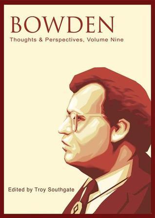 Ebooks download kostenlos epub Bowden: Thoughts and Perspectives, Volume Nine en français PDF FB2 iBook by K.R. Bolton, Jonathan Bowden, John Howells