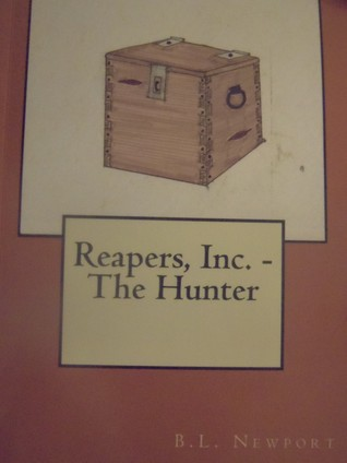 Reapers, Inc. - The Hunter (#4)