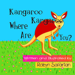 Kangaroo Kangaroo Where Are You? A Delightful Chil...