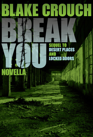 Break You (Andrew Z. Thomas/Luther Kite #3)