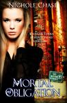 Mortal Obligation (Dark Betrayal Trilogy #1)