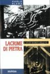 Lacrime di pietra by Carlo Slama