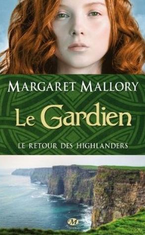 Le gardien by Margaret Mallory