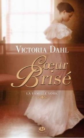 Ebook Coeur brisé by Victoria Dahl read!