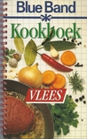 Blue Band kookboek : Vlees& Wild (Blue Band kookboek, #2)