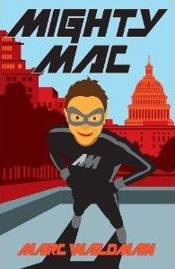 Mighty Mac by Marc Waldman