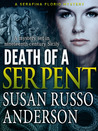Death of a Serpent (Serafina Florio, #1)