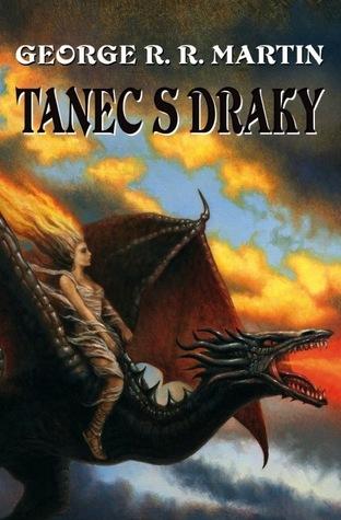 Tanec s draky (Píseň ledu a ohně, #5)