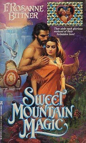 Sweet Mountain Magic by Rosanne Bittner