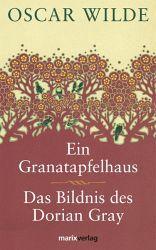 Das Bildnis des Dorian Grey, Ein Granatapfelhaus