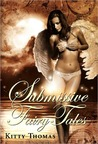 Submissive Fairy Tales
