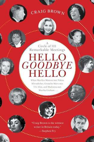 Hello Goodbye Hello by Craig  Brown