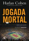 Jogada Mortal by Harlan Coben