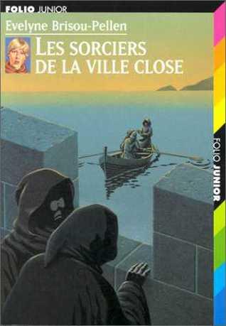 Les sorciers de la ville close (Garin Trousseboeuf, #5)
