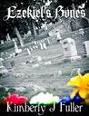 Ezekiel's Bones