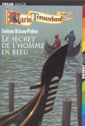 Le secret de l'homme en bleu (Garin Trousseboeuf, #8)