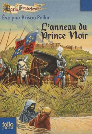 L'anneau du prince noir (Garin Trousseboeuf, #9)