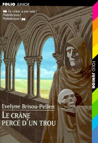 Le crâne percé d'un trou (Garin Trousseboeuf, #3)