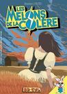 Les Melons De La Colère by Bastien Vivès