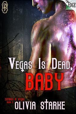 Vegas is Dead, Baby (Zombies in Vegas, #2)