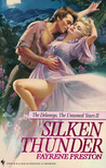 Silken Thunder (The Delaneys, #13) (The Delaneys, The Untamed Years II, #3)