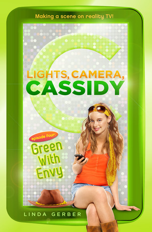 Green with Envy (Lights, Camera, Cassidy, #4)