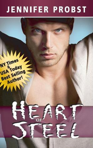 Heart of Steel by Jennifer Probst