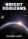 Bright Horizons (Bright Horizons, #1)