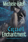 Cruel Enchantment (Wicked Games, #3.5)