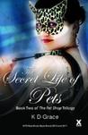 The Secret Life of Pets (The Pet Shop, #2)