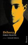 Débora y Un hombre muerto a puntapiés by Pablo Palacio