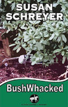 BushWhacked (Thea Campbell Mysteries #4)