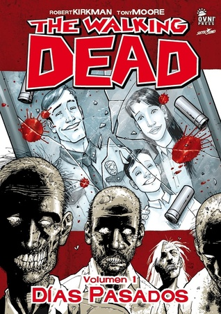 The Walking Dead, Volumen 1: Días pasados