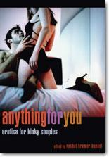 Anything for You by Rachel Kramer Bussel