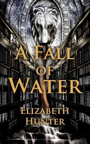 A fall of water par Elizabeth   Hunter