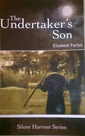 The Undertakers Son (Silent Harvest Series Book 1)