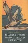 Nils Holgerssoni imeline teekond läbi Rootsi