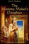 The Mummy Maker's Daughter (The Thebes Chronicles, #1)