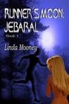 Jebaral (Runner's Moon, #1)